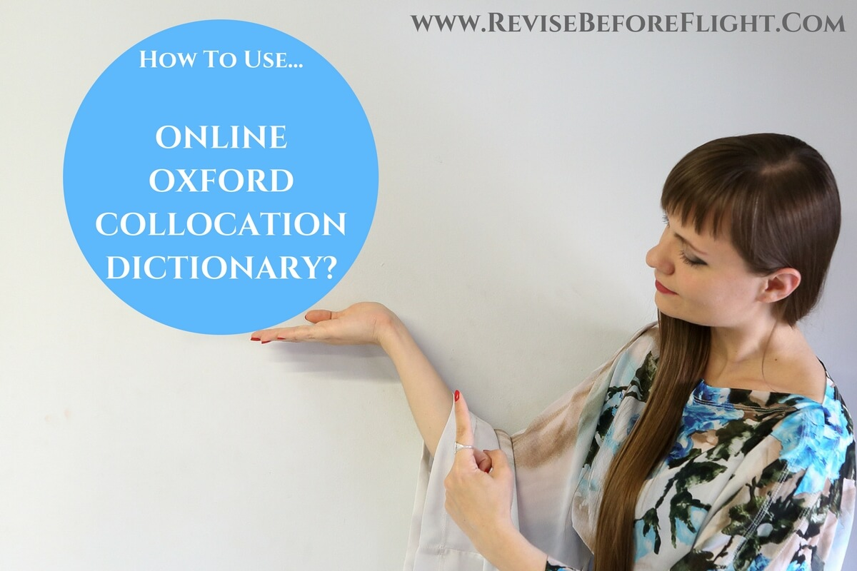 [Video Tutorial] How To Use Online Oxford Collocation Dictionary?