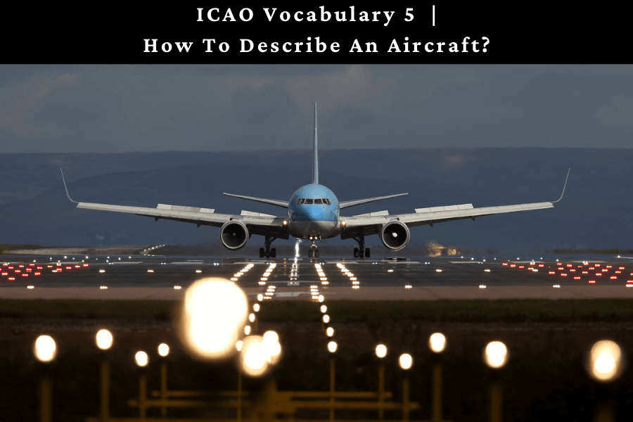How to describe an aircraft?